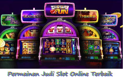 Permainan Judi Slot Online Terbaik